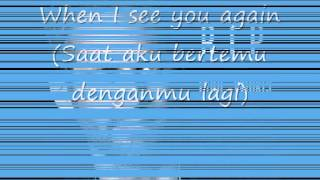 See You Again - Wiz Khalifa ft. Charlie Puth Lyric ( Indonesia Subtittle )