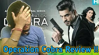Operation Cobra Eros Now Web Series | All Episodes Review | Gautam Gulati | Operation Cobra Series |