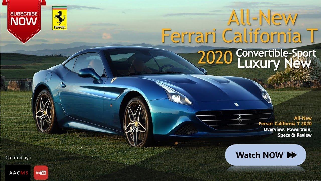 All New 2020 Ferrari California T Convertible Sport Amazingly Luxury Car