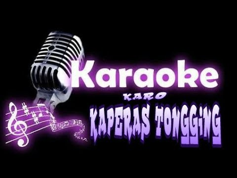 (Karaoke Karo No Vokal) Lagu kaperas tongging