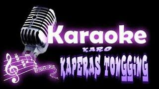 Download (Karaoke Karo No Vokal) Lagu kaperas tongging Mp3