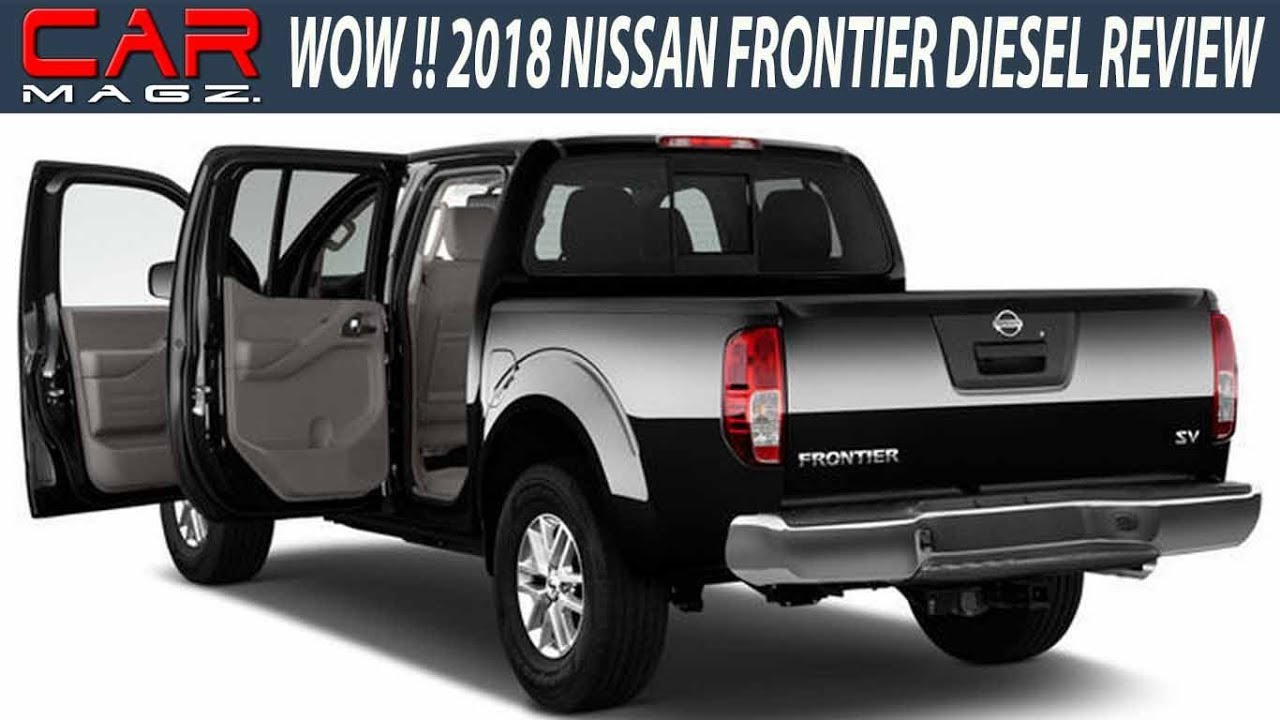 wow 2018 nissan frontier diesel review and release date. Black Bedroom Furniture Sets. Home Design Ideas
