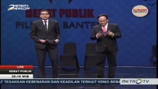 Debat Publik Pilkada Banten 2017 Putaran Pertama (Bagian 2)