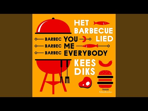 Het Barbecue Lied (Radio Edit)