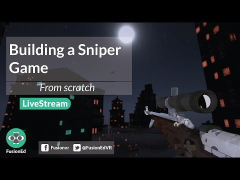 Building a VR Sniper from Scratch