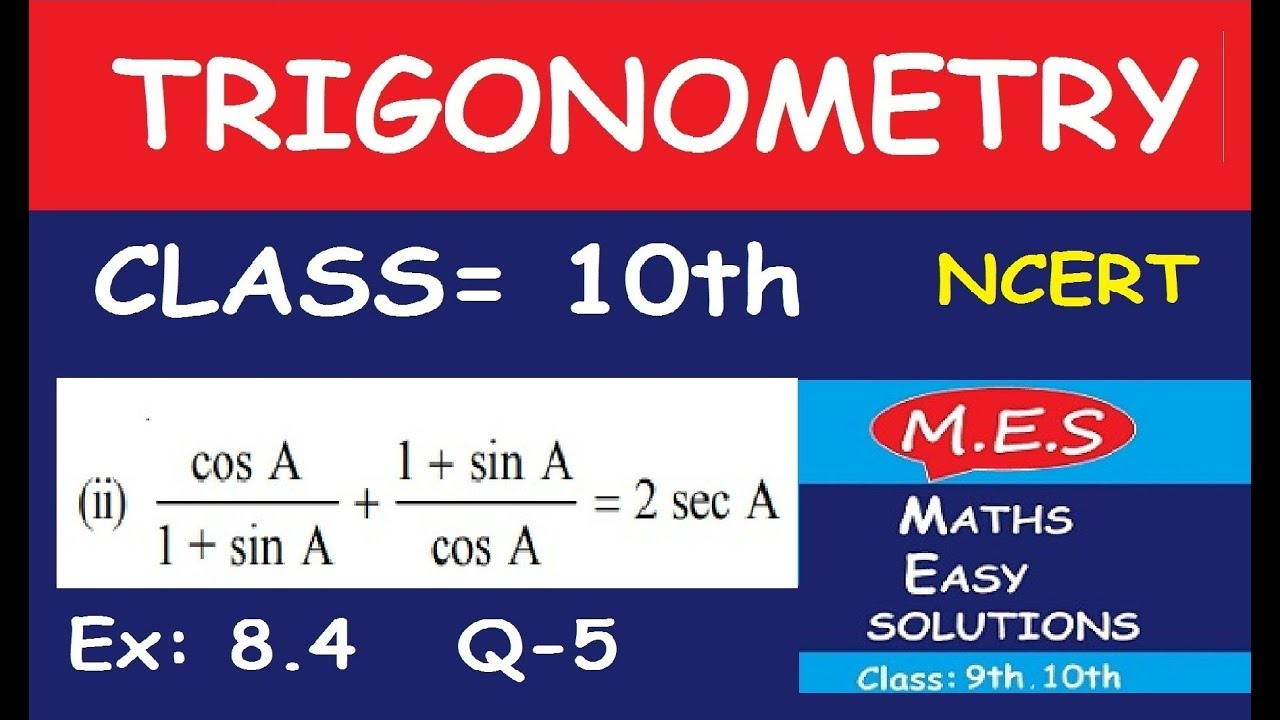 8 4 trigonometry Trigonometry exercise 84 (ncert) part 2 question - 5 - prove the following identities, where the angles involved are acute angles for which the expressions are defined.