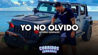 Yo No Olvido - Alfredo González | Corridos 2020