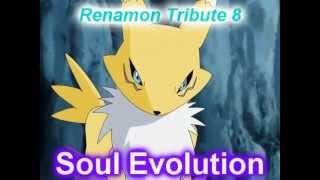 Renamon Tribute 8 - Soul Evolution