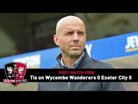 POST-MATCH VIEW: Tis on Wycombe 0 City 0   Exeter City Football Club