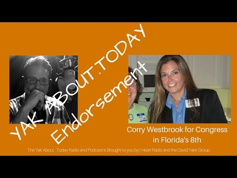 YAK ABOUT October 18 2016 - Corry Westbrook, Democratic Candidate for the 8th Congressional District