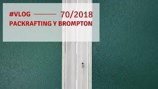 Packrafting y Brompton, matrimonio minimalista