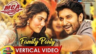 Family Party Vertical Song | MCA Songs | Nani | Sai Pallavi | DSP | Mango Music