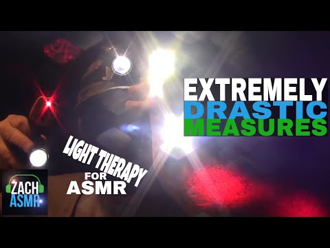 extremely-drastic-measures-light-therapy---part-3---asmr