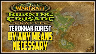 By Any Means Necessary WOW TBC Quest