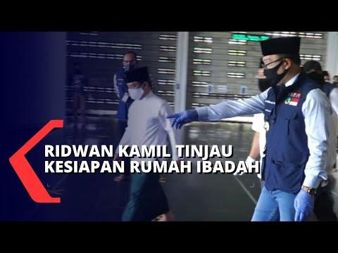 Adaptasi New Normal, Gubernur Ridwan Kamil Tinjau Sejumlah Rumah Ibadah Di Jabar