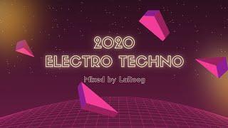 2020 Electro Techno | Electroclash | Electronic | Acid Mix by LaRoog