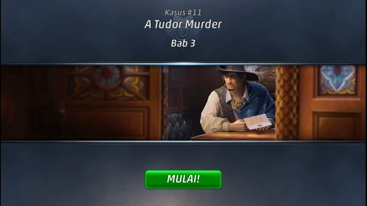 Criminal Case - Travel in Time Case 11 - A Tudor Murder - Chapter 3