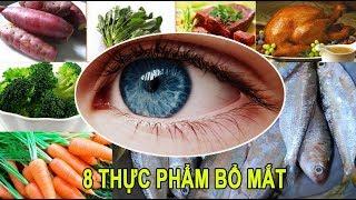8 thực phẩm bổ mắt và tăng cường thị lực vô cùng hiệu quả