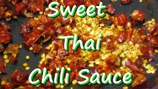 How To Make Easy Asian Sweet Thai Chili Sauce