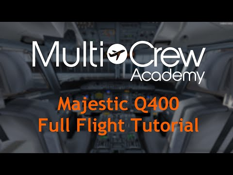 [P3D] MultiCrew Academy | Majestic Q400 Tutorial - Part 1 (Departure)