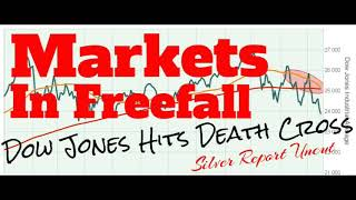 Economic Collapse News - Stock Market In Freefall as The Dow Jones Hits Death Cross
