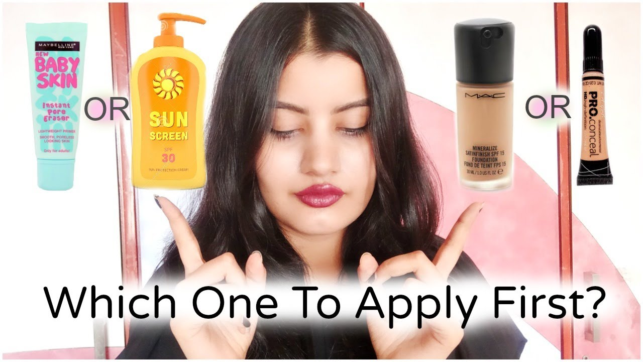 Correct Sequence Of Applying Primer Sunscreen Foundation And