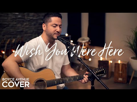 Wish You Were Here - Pink Floyd (Boyce Avenue acoustic cover) on Spotify \u0026 Apple