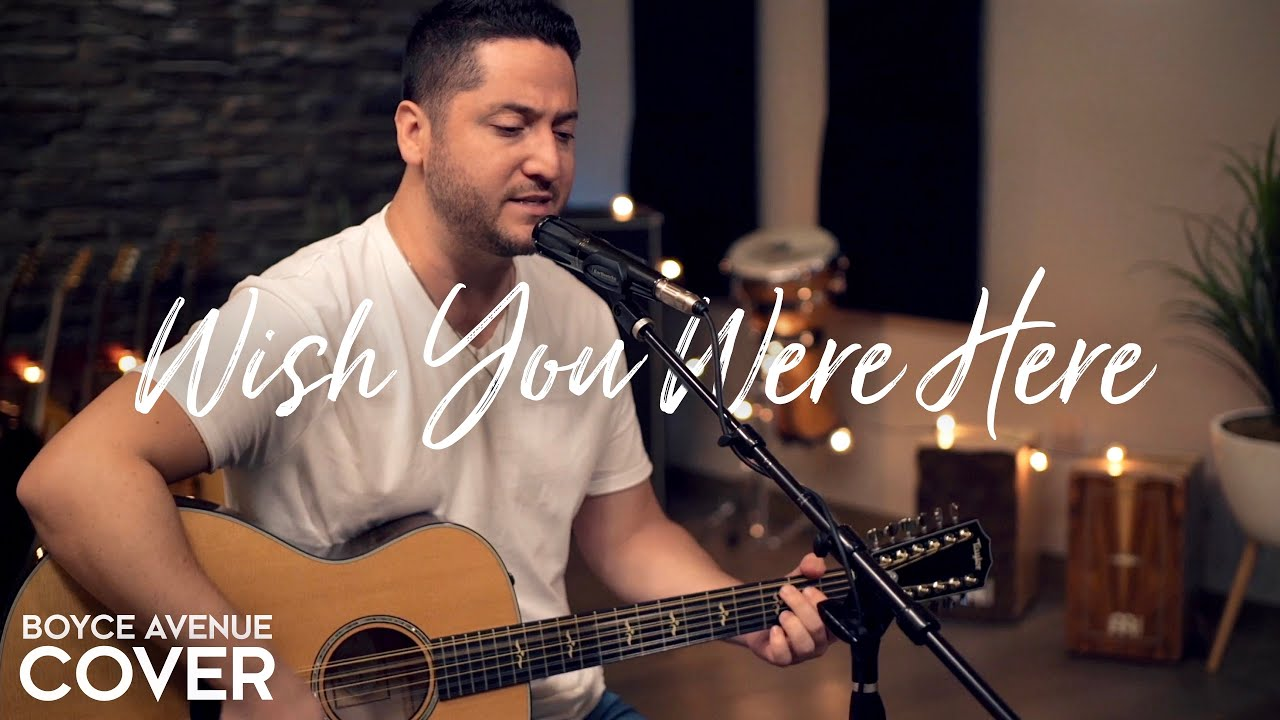 Wish You Were Here - Pink Floyd (Boyce Avenue acoustic cover) on Spotify & Apple