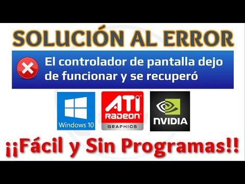 Tutorial Solucion Error El Controlador de Pantalla Dejó de Responder y Se Recuperó Windows