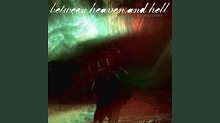 Play Between Heaven & Hell