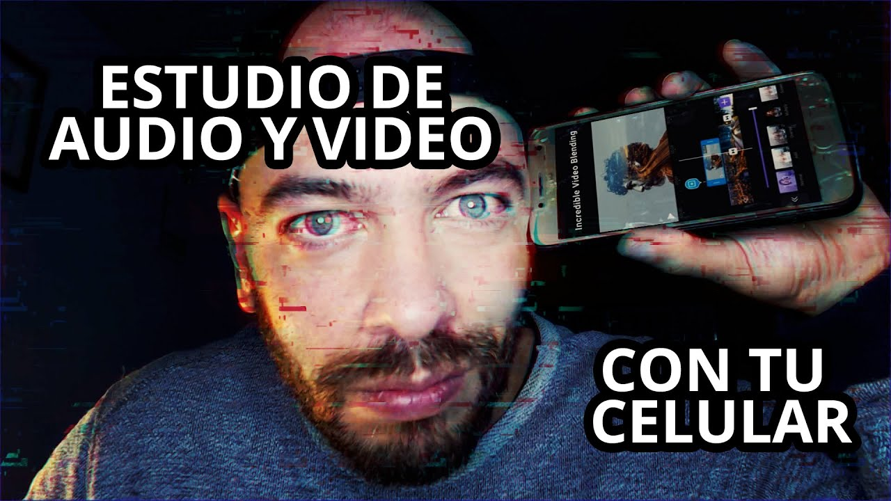 Estudio De Audio Y Video En Tu Celular