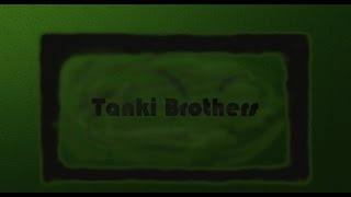Epic New Intro for Tanki Brothers!
