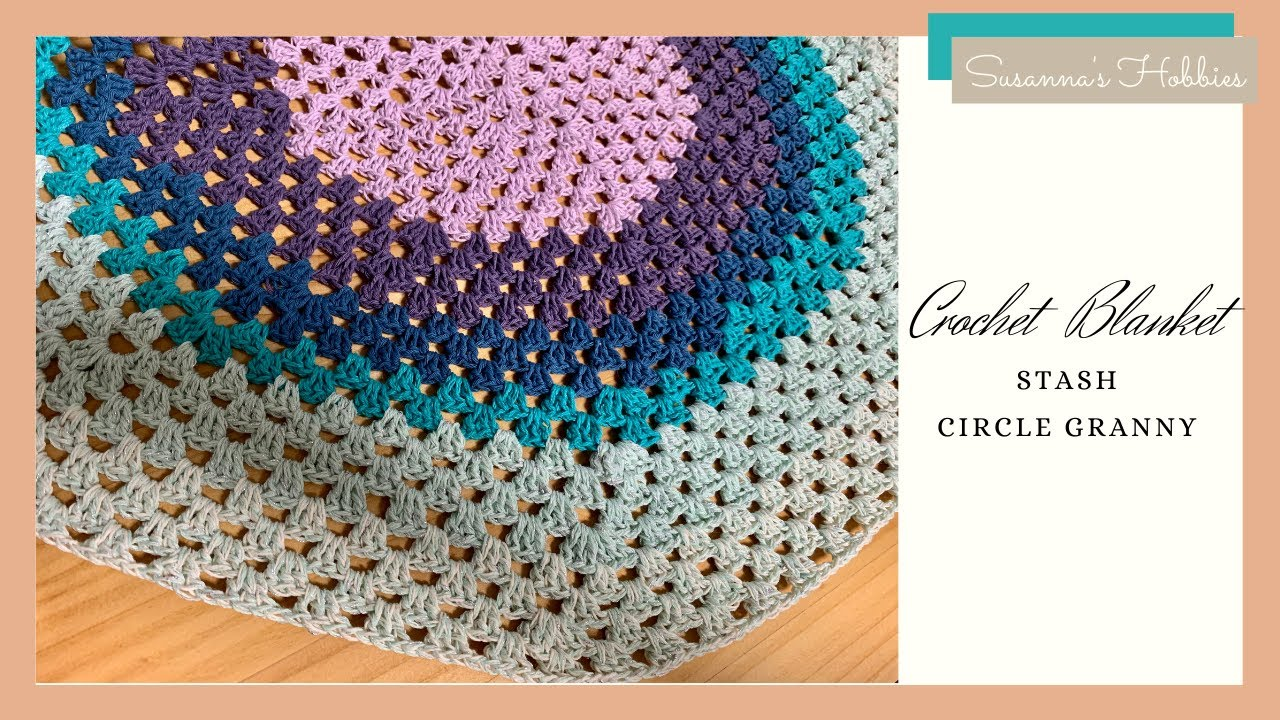 "How to crochet ""Circular Granny Stash Blanket"" step by step & the basic rules"