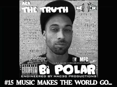 THE CABLE GUY OF RAP - BI POLAR - #14 SKIT & #15 MUSIC MAKES THE WORLD GO ROUND