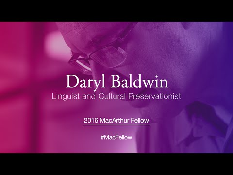 Linguist and Cultural Preservationist Daryl Baldwin   2016 MacArthur Fellow