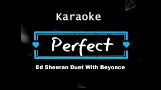 Baixar Ed Sheeran - Perfect Duet (with Beyoncé) KARAOKE NO VOCAL