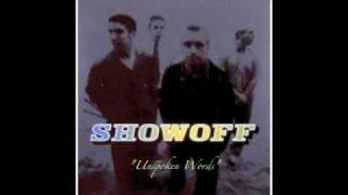 Watch Showoff Unspoken Words video