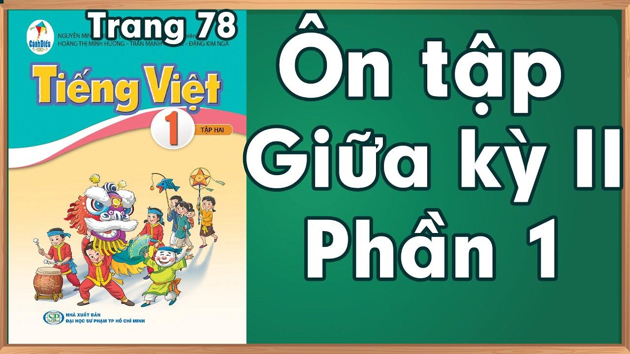 Tiếng việt lớp 1 sách cánh diều |Ôn tập giữa kỳ 2 phần 1 - đọc thành tiếng