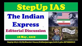 18 May The Indian Express Editorial Discussion + Essay and Interview