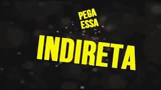 PEGA ESSA INDIRETA MC REIZIN (( DJS IASMIN TURBININHA E LEOZINHO DA ZONA SUL )) video lyric