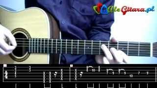 """Jak zagrać na gitarze: Lady Pank - Zawsze Tam Gdzie Ty """"by Bajo"""""""