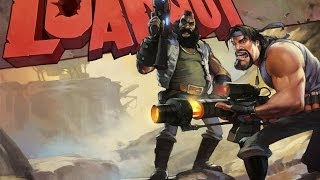 Let's Play: Loadout