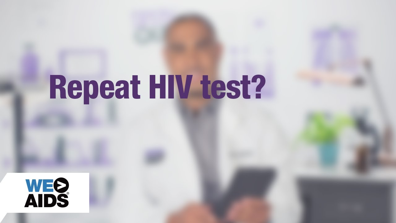 #AskTheHIVDoc: Repeat HIV Test? (1:07)