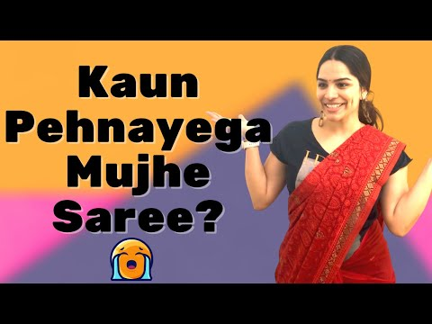 How To Wear Saree In 5 Ways | Kaun Pehnayega Mujhe Saree? | Saree Fashion | 5 Ways to Style A Saree