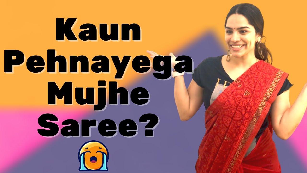 Kaun Pehnayega Mujhe Saree? | How To Wear Saree In 5 Ways | Saree Fashion | 5 Ways to Style A Saree