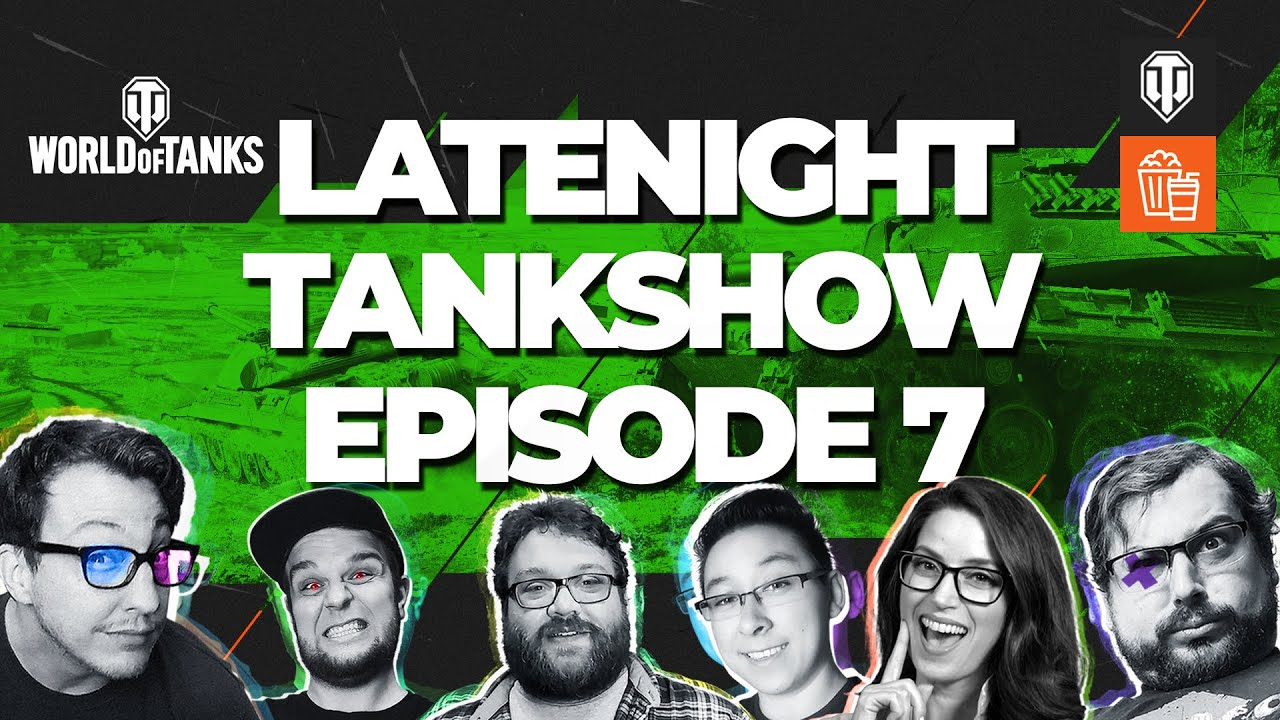 Act 5, 10 Years of World of Tanks - LateNightTankShow Ep. 7