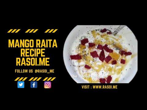 Mango Raita | Mango Dessert | Aam Ka Raita Recipe Rasoi.me By Martina Motwani