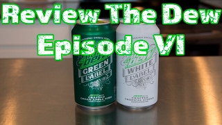 Review The Dew Episode 6   Mountain Dew White Label & Green Label