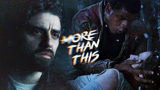 Finn & Poe (Stormpilot) | More Than This