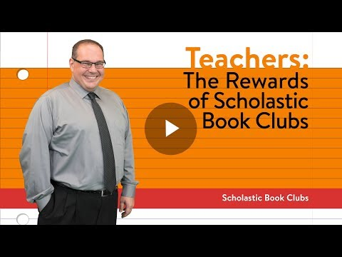 Rewards Of Scholastic Book Clubs (Teachers)   Scholastic Book Clubs